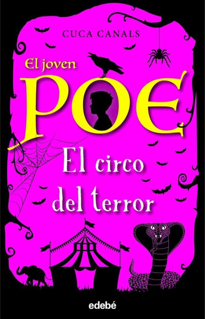 El joven Poe. El circo del terror