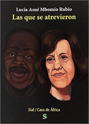 Las que se atrevieron - Lucía Asué