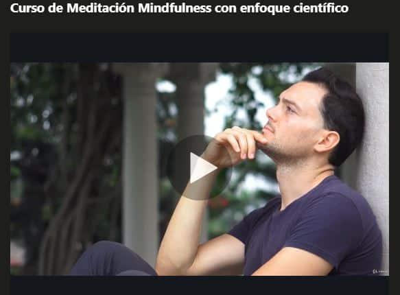 Curso de meditación Mindfulness con enfoque científico