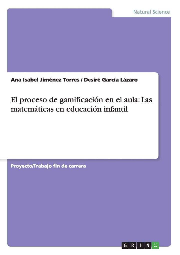 El proceso de gamificación en el aula: las matemáticas en Educación Infantil