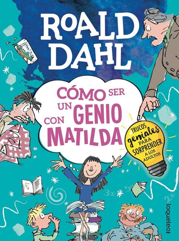 Cómo ser un genio con Matilda Libros con ideas para jugar