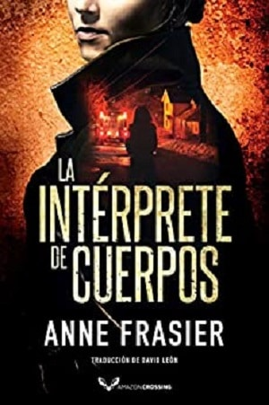 La intérprete de cuerpos de anne frasier - uno de los ebooks más vendidos