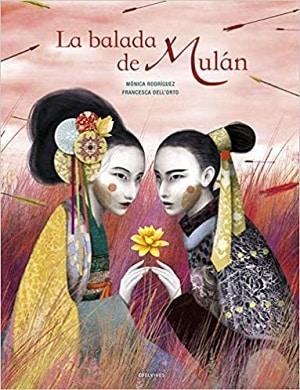 La balada de Mulán - edelvives