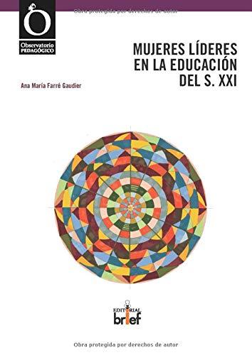 Mujeres líderes en la educación del siglo XXI novedades editoriales septiembre