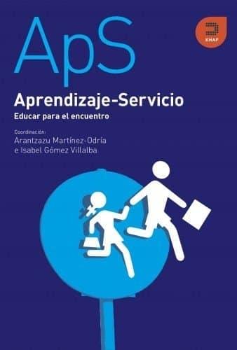 Aprendizaje-Servicio: Educar para el encuentro