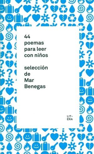 44 poemas para leer con niños Antologías poéticas