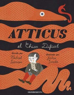 Atticus, el chico difícil