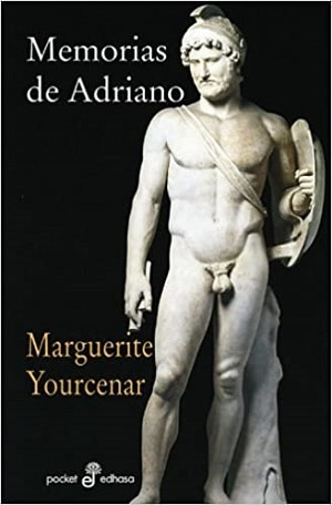 Memorias de Adriano - Marguerite Youcenar