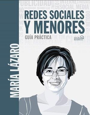 Redes sociales y menos. Guía práctica de María Lázaro - uso responsable de la tecnología