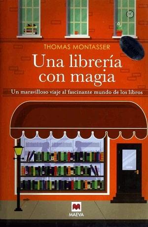 Una librería con magia: Un maravilloso viaje al fascinante mundo de los libros