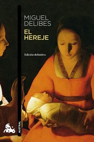 El hereje Miguel Delibes