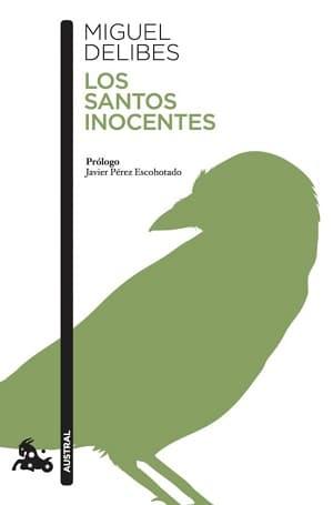 Los santos inocentes Miguel Delibes