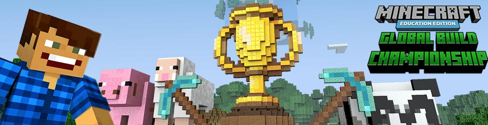 Minecraft Education Global Build Championship