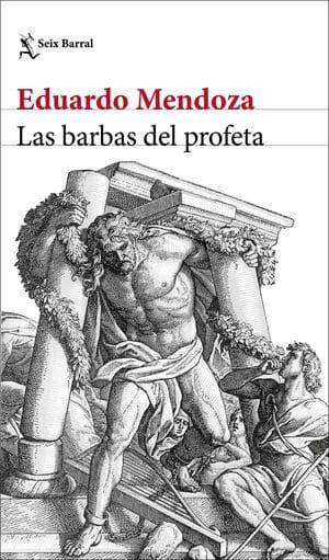 Las barbas del profeta novedades editoriales noviembre 2020