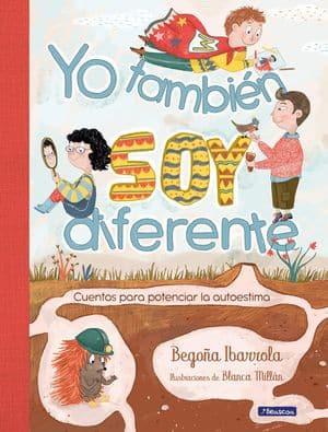 Yo también soy diferente: cuentos para potenciar la autoestima