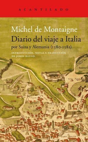 Diario del viaje a Italia por Suiza y Alemania (1580-1581) novedades diciembre