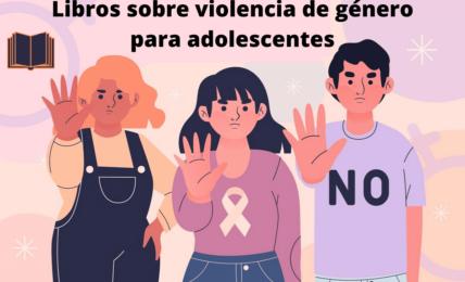 Libros sobre violencia de genero para adolescentes