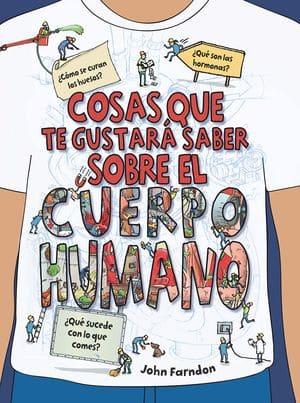 Cosas que te gustaría saber sobre el cuerpo humano