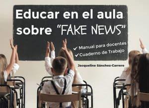 Educar en el aula sobre 'Fake News'