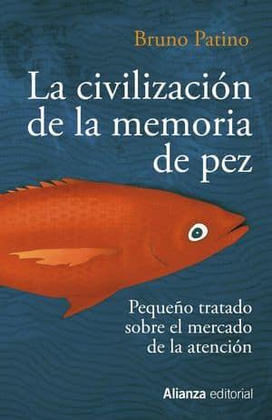 La civilización de la memoria de pez Libros peligros tecnología