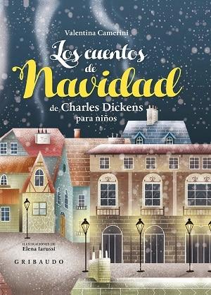 Los cuentos de Navidad de Charles Dickens para niños