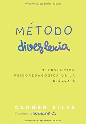 Método Diverlexia: intervención psicopedagógica de la dislexia