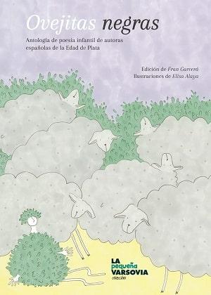 Ovejitas negras. Antología de poesía infantil de autoras españolas de la Edad de Plata