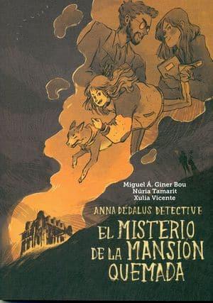 El misterio de la mansión quemada - Miguel á Giner Bou. Libros para regalar a adolescentes.