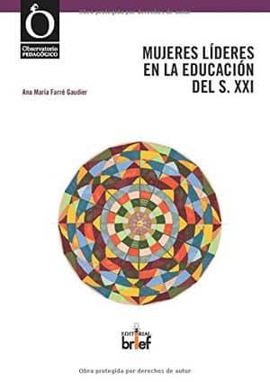 Mujeres líderes en la educación del siglo XXI