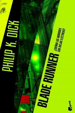 Libros de ciencia ficción Blade Runner: ¿Sueñan los androides con ovejas eléctricas?