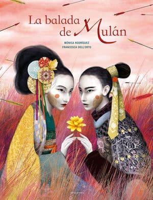 La balada de Mulán - literatura juvenil con una heroína