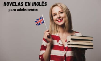 Novelas en inglés para adolescentes