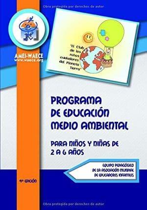 Programa de educación medio ambiental para niños y niñas de 2 a 6 años