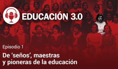 podcast EDUCACIÓN 3.0