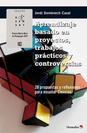 Aprendizaje Basado En Proyectos. Trabajos prácticos y Controversias