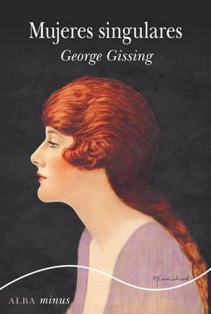 Mujeres singulares - George Gissing