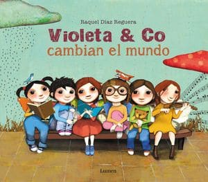 Violeta & co. cambian el mundo cuentos para educar en igualdad