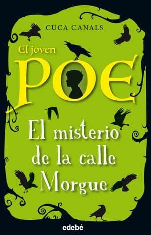 El joven Poe 1. El misterio de la Calle Morgue sagas juveniles misterio