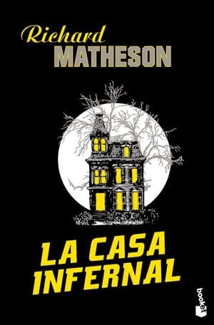 La casa infernal de Richard Matheson - novelas de miedo