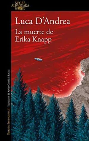 La muerte de Erika Knapp de Luca D'Andrea