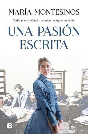 Una pasión escrit - María Montesinos