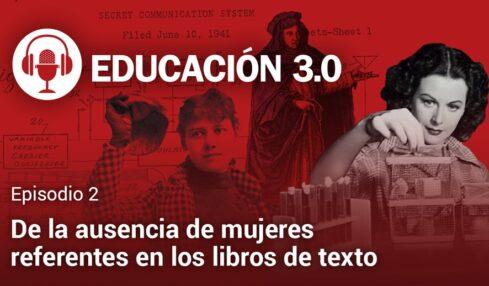 Episodio 2. Podcast EDUCACIÓN 3.0