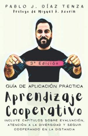 Aprendizaje cooperativo. Guía de aplicación en el aula