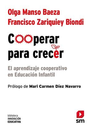 Cooperar para crecer: el aprendizaje cooperativo en Educación Infantil