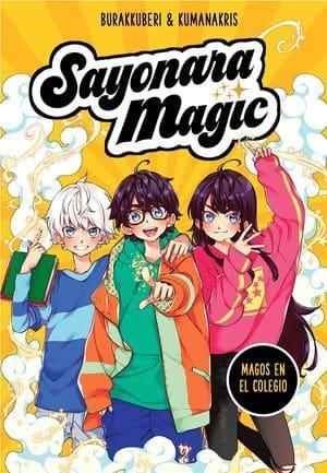 Sayonara Magic. Magos en el colegio novedades editoriales abril
