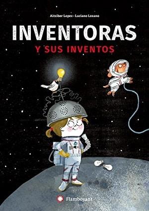 Inventoras y sus inventos Álbumes ilustrados inspiradores