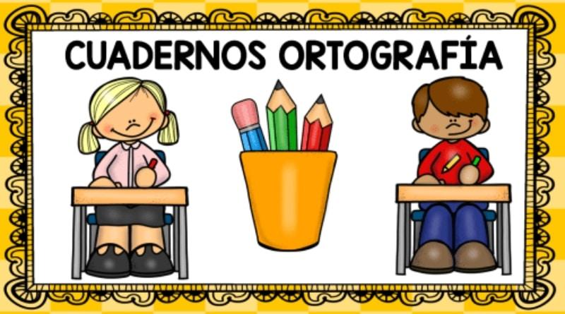 Cuadernos ortografía