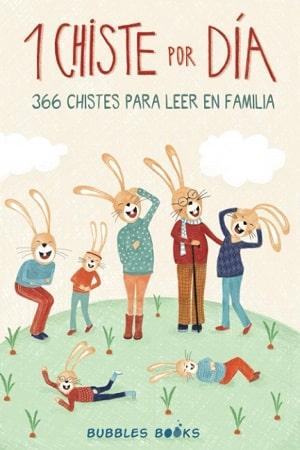 1 Chiste por día - 366 chistes para leer en familia