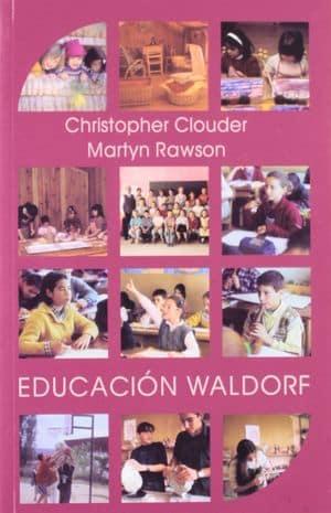Educación Waldorf: ideas de Rudolf Steiner en la práctica