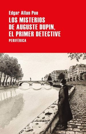 Auguste Dupin el primer detective